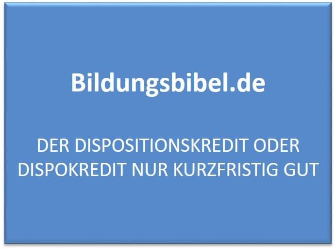 Dispositionskredit oder die Dispokredit Zinsen, Merkmale, Höhe, Vorteile sowie Nachteile