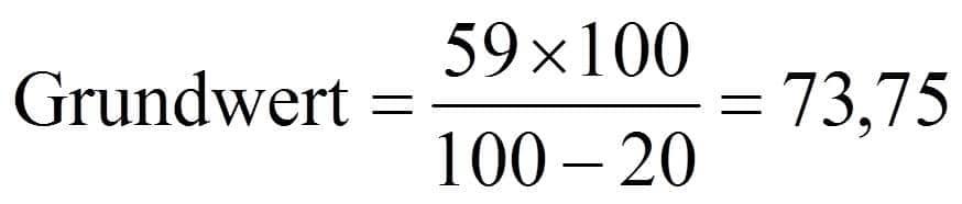 Verminderter Grundwert beziehungsweise im Hundert rechnen Beispiel