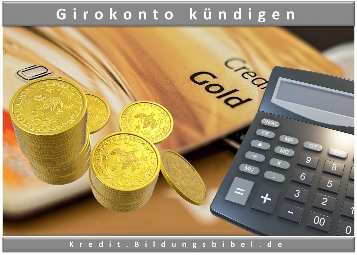 Das Kündigungsschreiben für das Girokonto zu kündigen, Vorlage, Muster sowie Kriterien