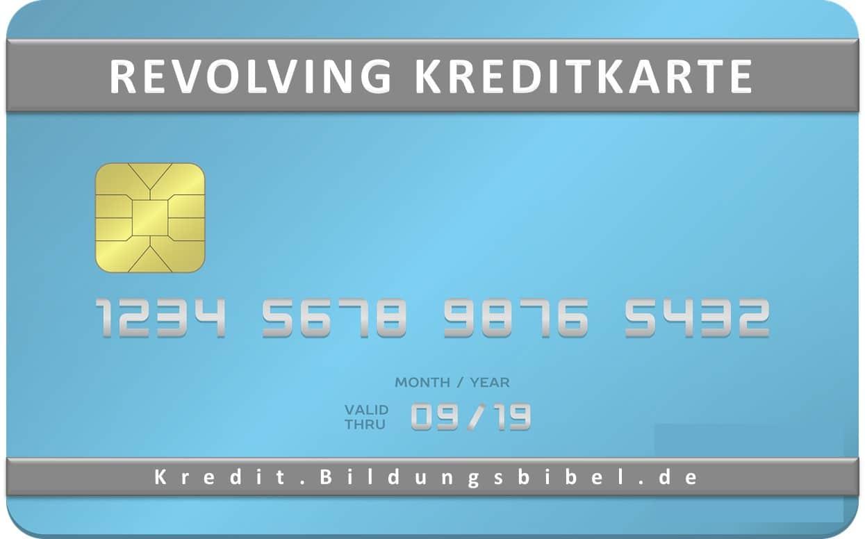 Die Revolving Kreditkarte im Vergleich, Merkmale, Vorteile, Nachteile sowie Kreditrahmen