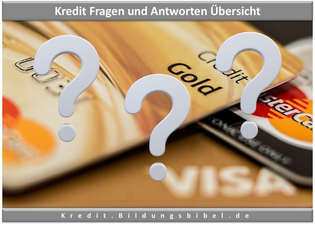 Kredit Fragen und Antworten Übersicht zum Thema Kredit und Darlehen